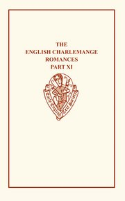 Cover for   English Charlemagne Romanc XI