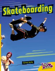Cover for   Skateboarding Fast Lane Yellow Non-Fiction