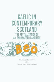 Cover for   Gaelic in Contemporary Scotland