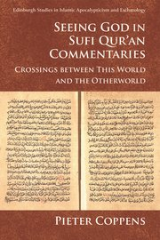 Cover for   Seeing God in Sufi Quran Commentaries