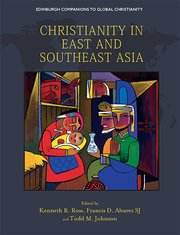 Cover for   Christianity in East and Southeast Asia