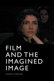 Cover for   Film and the Imagined Image