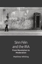 Cover for   Sinn Féin and the IRA