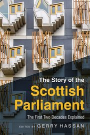 Cover for   The Story of the Scottish Parliament