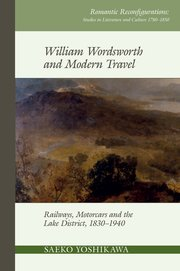 Cover for William Wordsworth and Modern Travel