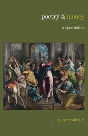 Poetry & Money - Peter Robinson - Oxford University Press