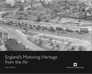 Cover for   Englands Motoring Heritage from the Air