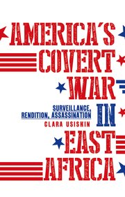Image result for America's Covert War in East Africa