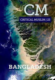 Cover for   Critical Muslim 23: Bangladesh