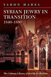 Cover for   Syrian Jewry in Transition, 1840-1880