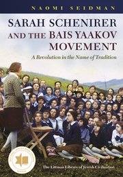Cover for   Sarah Schenirer and the Bais Yaakov Movement