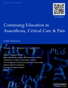 Cover for Continuing Education in Anaesthesia, Critical Care & Pain