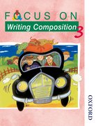 Cover for Focus on Writing Composition - Pupil Book 3
