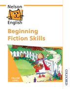Cover for Nelson English - Yellow Level Beginning Fiction Skills