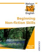 Cover for Nelson English - Yellow Level Beginning Non-Fiction Skills