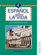 Cover for Espanol para la Vida 4 - CXC Examination Level