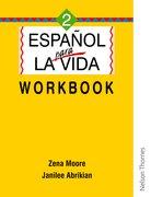 Cover for Espanol para la Vida 2 - Workbook
