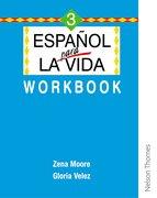 Cover for Espanol para la Vida 3 - Workbook