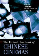 Cover for The Oxford Handbook of Chinese Cinemas - 9780190050719
