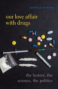 Cover for Our Love Affair with Drugs
