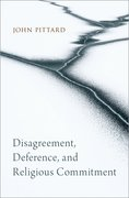 Cover for Disagreement, Deference, and Religious Commitment