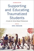 Cover for Supporting and Educating Traumatized Students