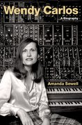 Cover for Wendy Carlos - 9780190053468
