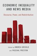 Cover for Economic Inequality and News Media