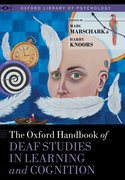 Cover for The Oxford Handbook of Deaf Studies in Learning and Cognition