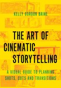 Cover for The Art of Cinematic Storytelling