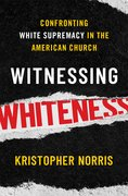 Cover for Witnessing Whiteness