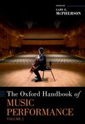 Cover for The Oxford Handbook of Music Performance, Volume 2
