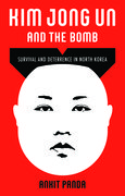 Cover for Kim Jong Un and the Bomb - 9780190060367