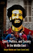 Cover for Sport, Politics and Society  In the Middle East