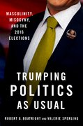 Cover for Trumping Politics as Usual