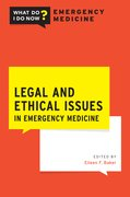 Cover for Legal and Ethical Issues in Emergency Medicine