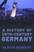 Cover for A History of Twentieth-Century Germany