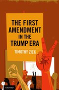 Cover for The First Amendment in the Trump Era - 9780190073992