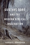 Cover for Gustave Doré and the Modern Biblical Imagination