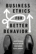 Cover for Business Ethics for Better Behavior