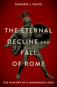 Cover for The Eternal Decline and Fall of Rome