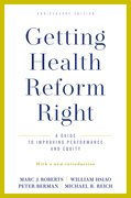Cover for Getting Health Reform Right, Anniversary Edition - 9780190077204