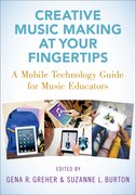 Cover for Creative Music Making at Your Fingertips