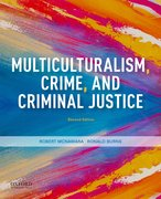 Cover for Multiculturalism, Crime, and Criminal Justice