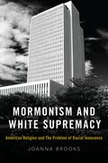 Cover for Mormonism and White Supremacy