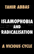 Cover for Islamophobia and Radicalisation