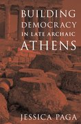 Cover for Building Democracy in Late Archaic Athens