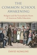 Cover for The Common School Awakening