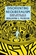 Cover for Disorienting Neoliberalism