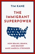 Cover for The Immigrant Superpower